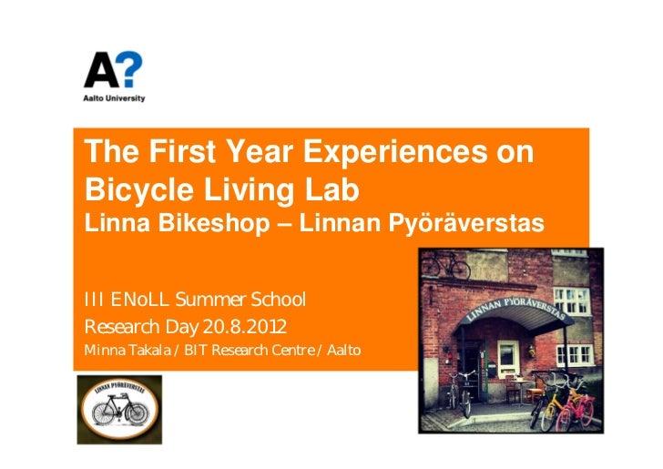Linna bikeshop 1st year ENoLL Summer School