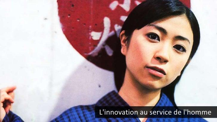 L'innovation au service de l'homme<br />