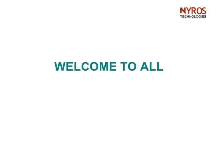 <ul><li>WELCOME TO ALL </li></ul>