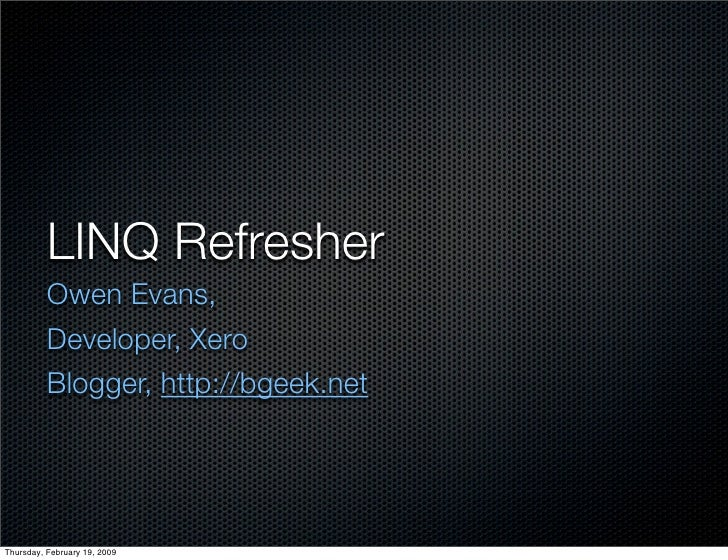 Linq Refresher