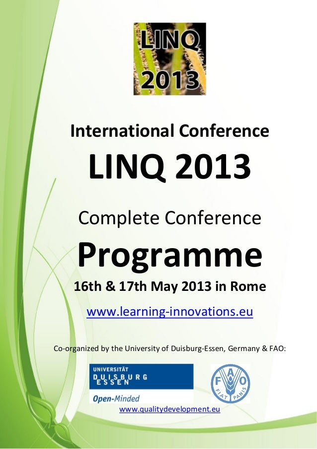 LINQ 2013 – Call for Papers www.learning-innovations.euInternational ConferenceLINQ 2013Complete ConferenceProgramme16th &...