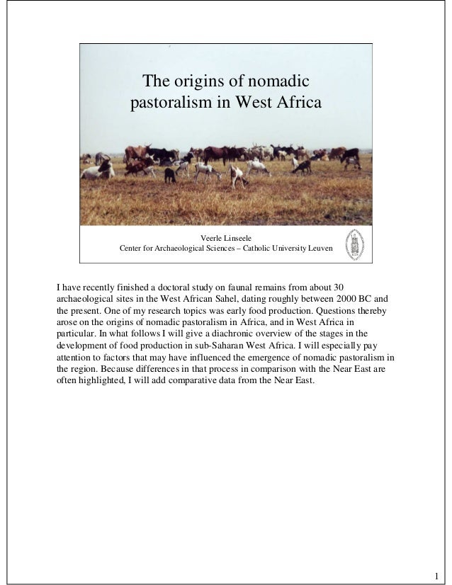 The origins of nomadic                  pastoralism in West Africa                                       Veerle Linseele  ...