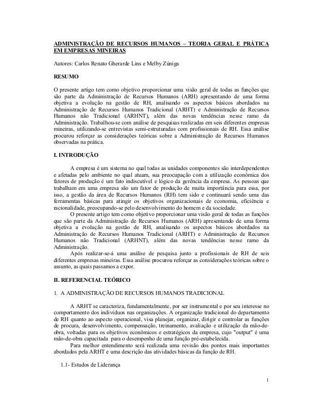 ADMINISTRAÇÃO DE RECURSOS HUMANOS – TEORIA GERAL E PRÁTICA EM EMPRESAS MINEIRAS Autores: Carlos Renato Gherarde Lins e Mel...