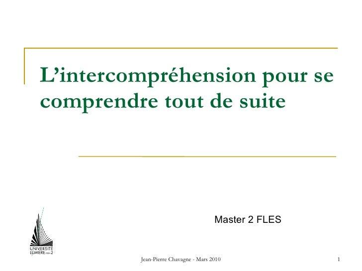 L'intercompréhension pour se comprendre tout de suite Master 2 FLES