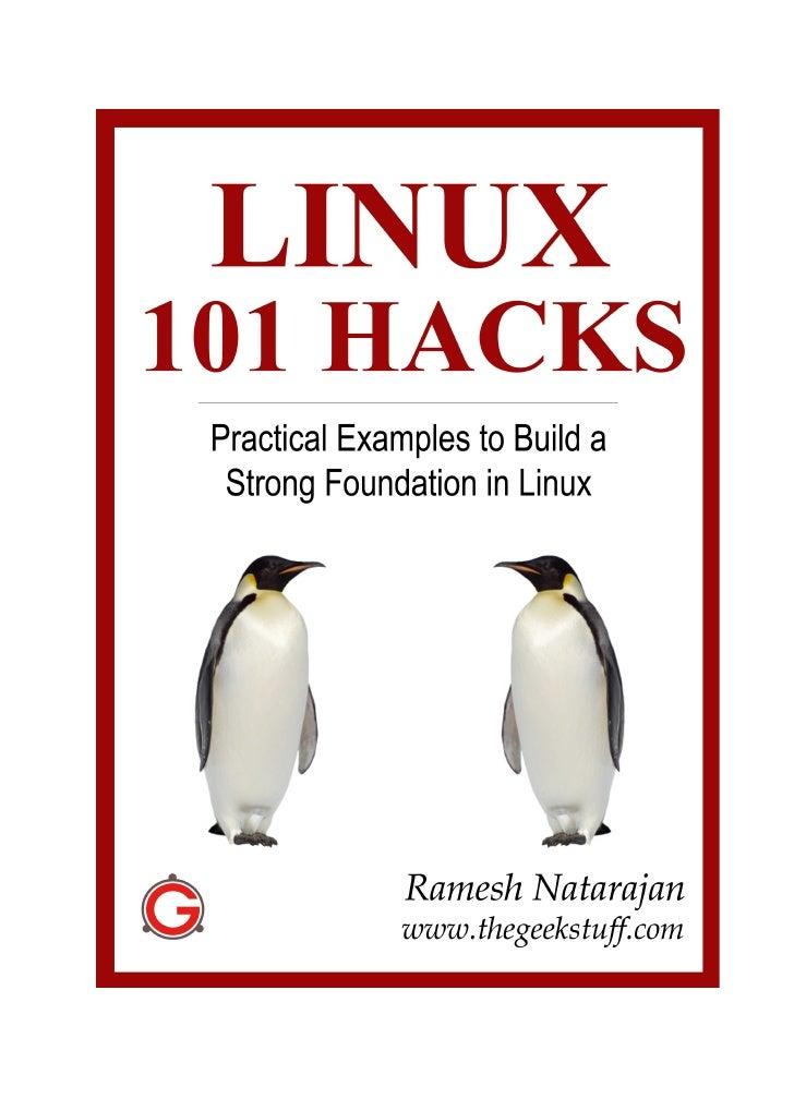 Linux 101 Hacks                                                 www.thegeekstuff.comTable of ContentsIntroduction............
