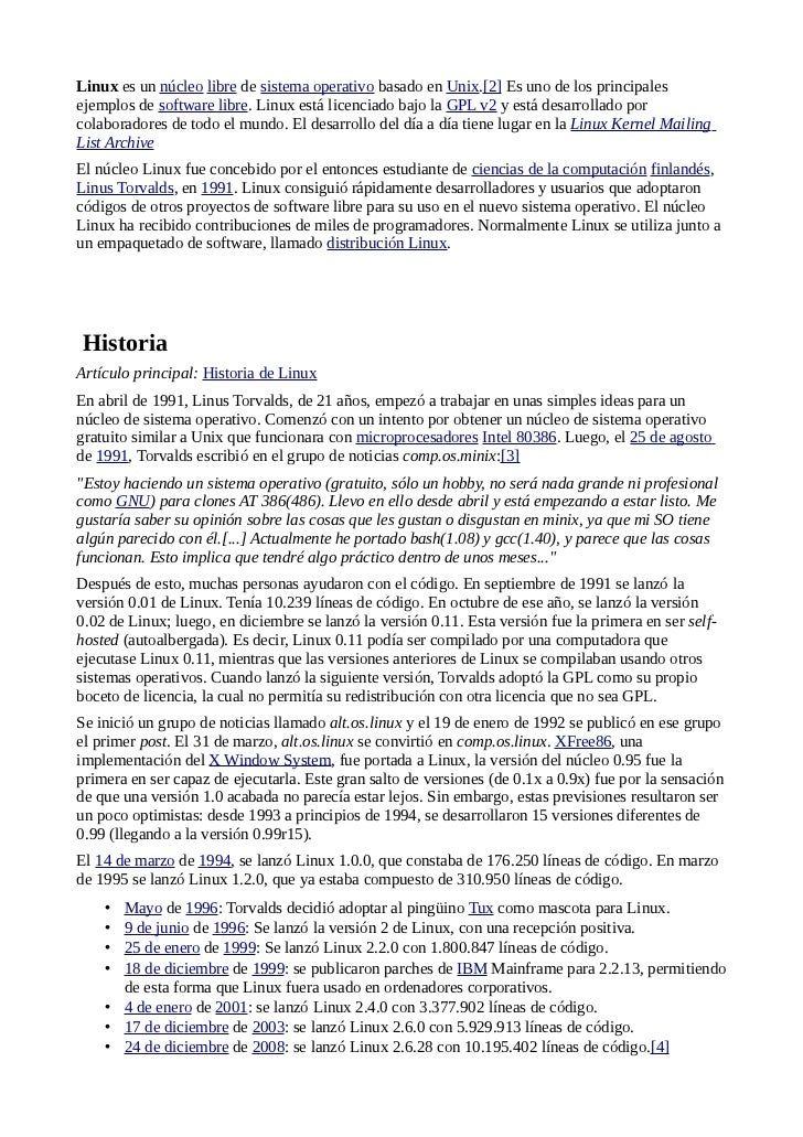 Linux es un núcleo libre de sistema operativo basado en Unix.[2] Es uno de los principalesejemplos de software libre. Linu...