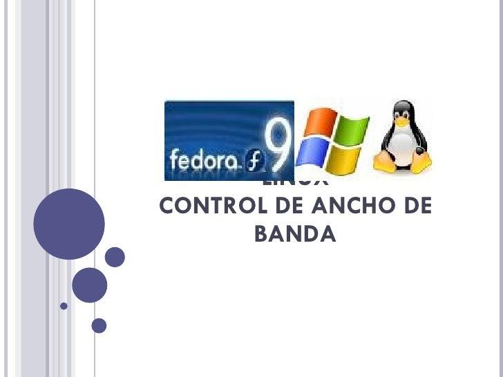 LINUX CONTROL DE ANCHO DE BANDA