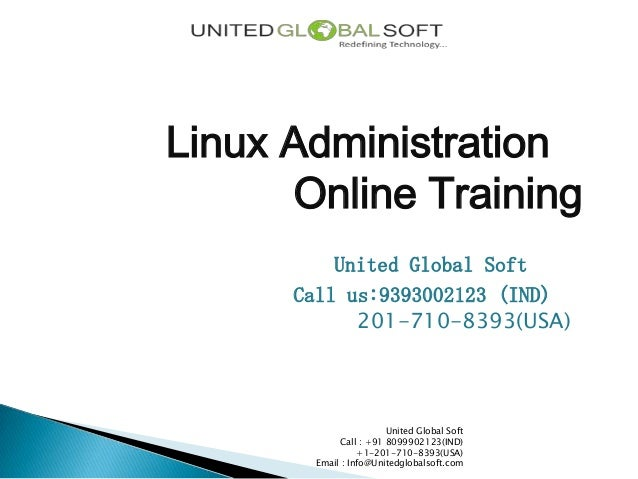 Linux Administration Online Training India call us:9393002123