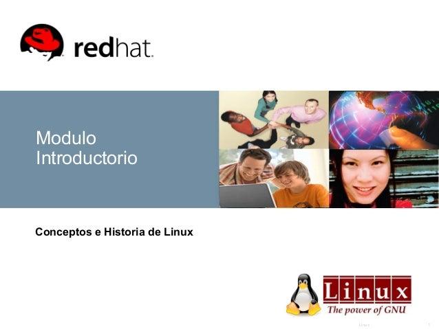 Linux 1 Modulo Introductorio Conceptos e Historia de Linux