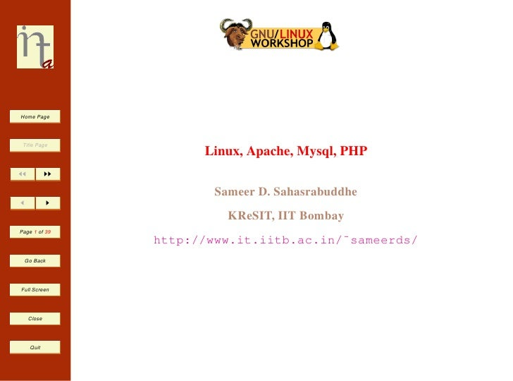 Home Page      Title Page                      Linux, Apache, Mysql, PHP                         Sameer D. Sahasrabuddhe  ...