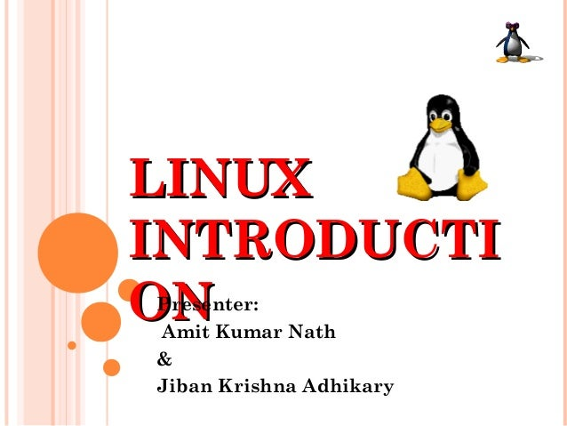 Introduction to Linux_by_Amit & Jiban