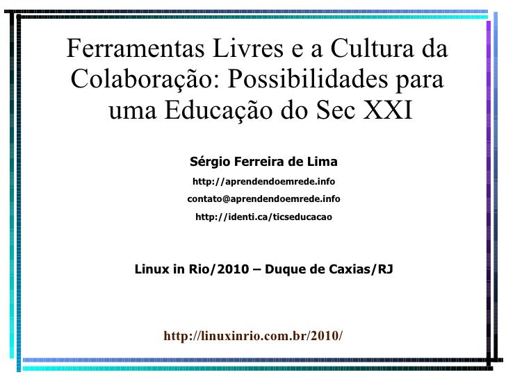 Ferramentas Livres e Colaboração: Possibilidades para Educação do Séc. XXI