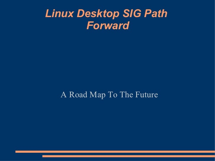 Linux Sig Path Forward