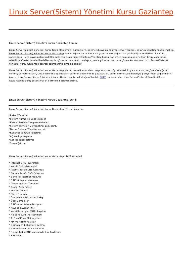 Linux Server(Sistem) Yönetimi Kursu GaziantepLinux Server(Sistem) Yönetimi Kursu Gaziantep TanımıLinux Server(Sistem) Yöne...