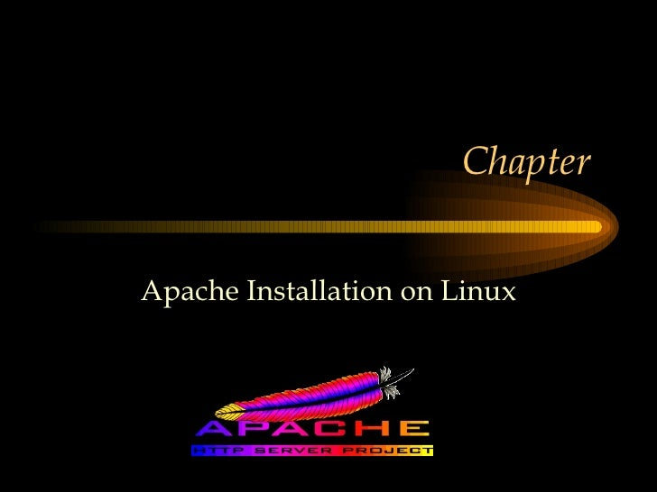 Chapter  Apache Installation on Linux