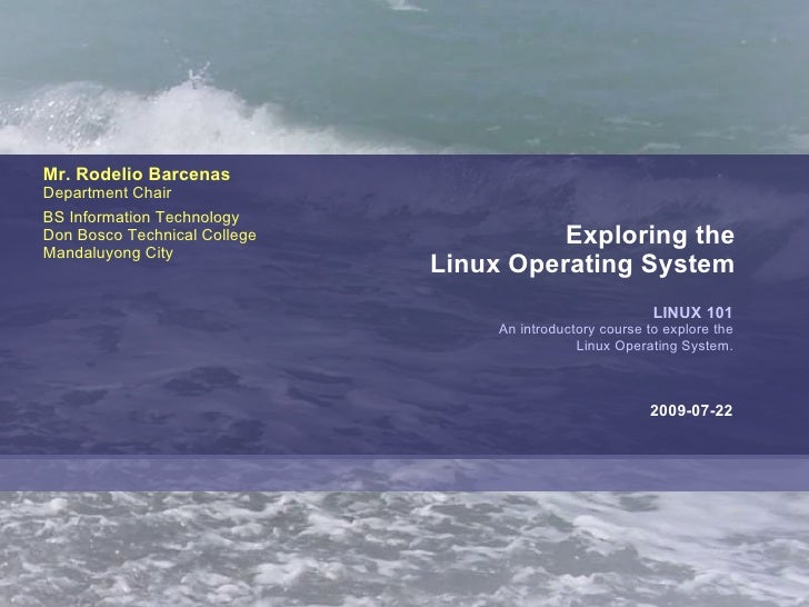 Linux 101 Exploring Linux OS