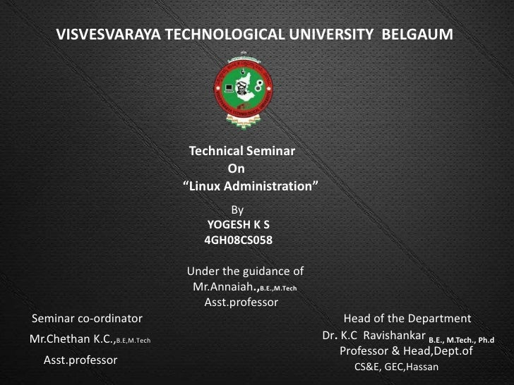 VISVESVARAYA TECHNOLOGICAL UNIVERSITY BELGAUM                              Technical Seminar                              ...