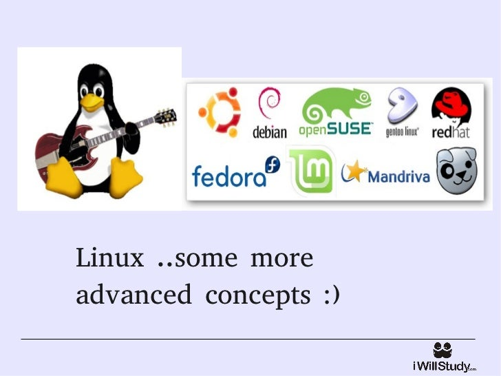 Linux ..some moreadvanced concepts :)