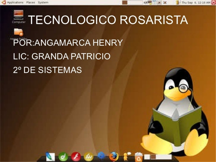 TECNOLOGICO ROSARISTA <ul><li>POR:ANGAMARCA HENRY