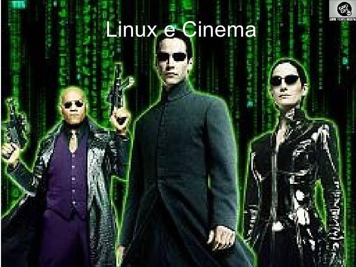 Linux e Cinema