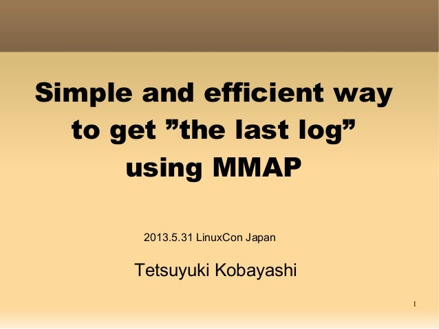 Simple and efficient way to get the last log using MMAP
