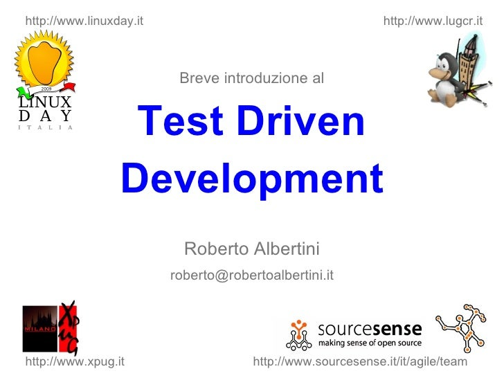Linux Day 20091024 Test Driven Development