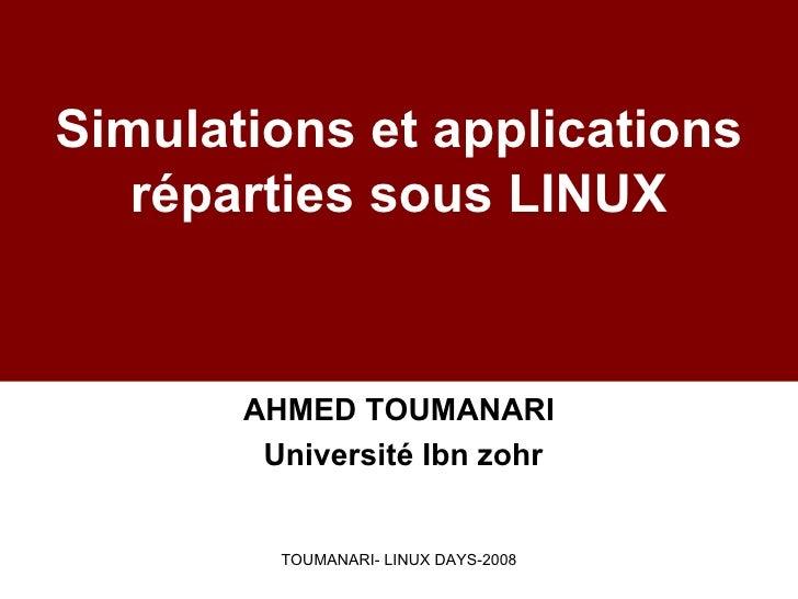Simulations et applications réparties sous LINUX
