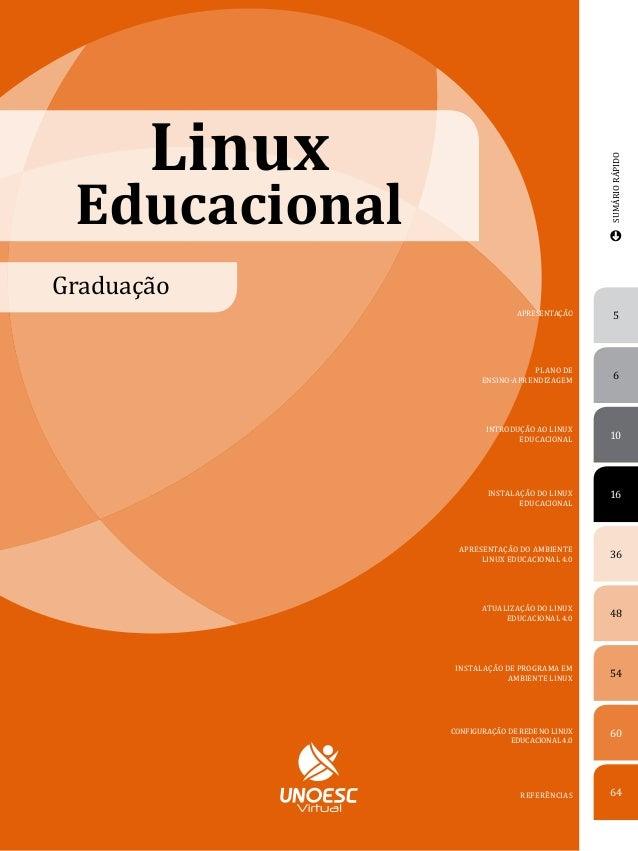 Linux                                               SUMÁRIO RÁPIDO EducacionalGraduação                              APRES...