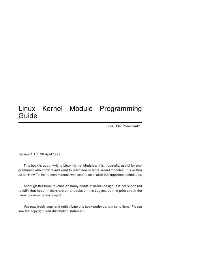 Linux Kernel Module ProgrammingGuide                                                            1999   Ori PomerantzVersio...