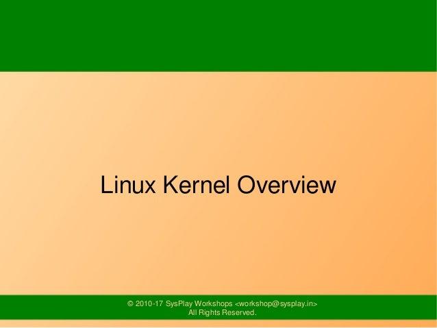 Linux Kernel Overview