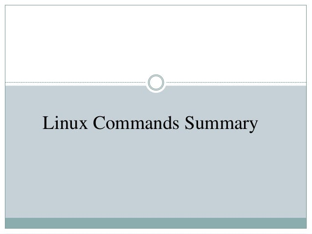 Linux Commands Summary