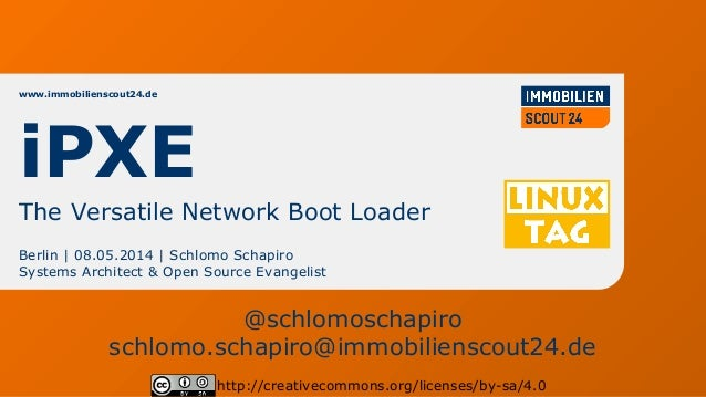 LinuxTag 2014 - iPXE - The Versatile Network Boot Loader