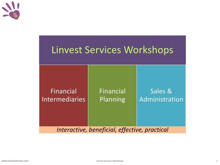 Interactive, beneficial, effective, practical<br />www.linvestservices.com<br />1<br />Linvest Services Workshops<br />