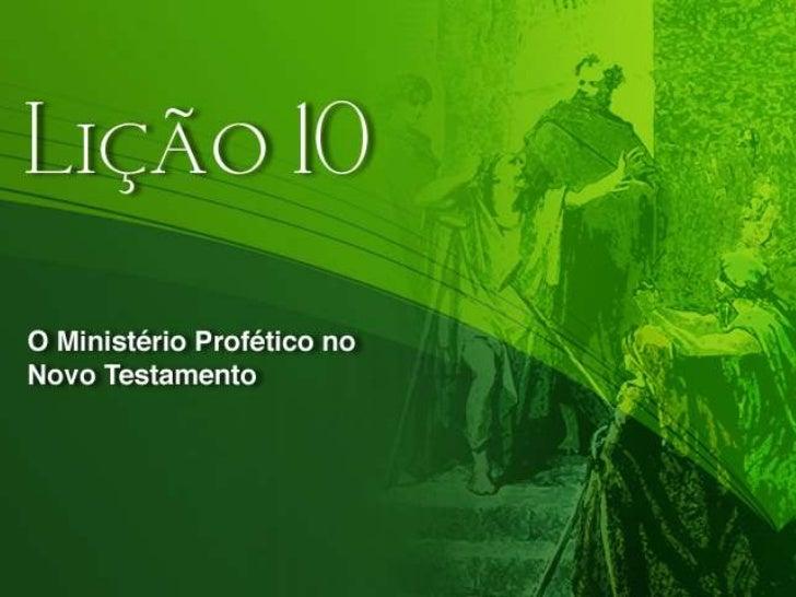 [EBD Maranata] Revista Profecias | Lição 10 - O ministério profético no Novo Testamento | 05/09/10