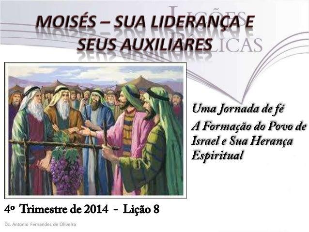 Moisés - Sua Liderança e Seus Auxiliares
