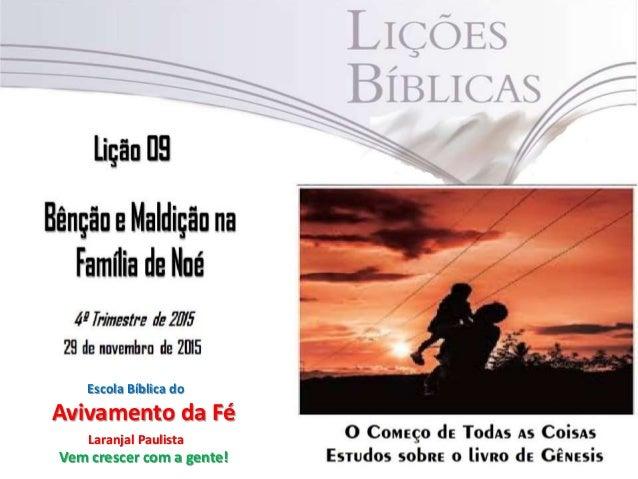 Escola Bíblica do Avivamento da Fé Laranjal Paulista Vem crescer com a gente!