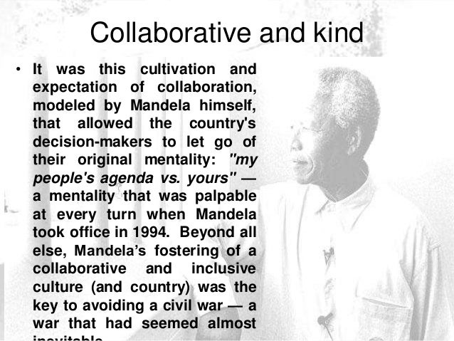 nelson mandela s leadership style The leadership that ah dalibunga nelson rolihlala mandela brought to the african national congress through its youth league in the 40's up until his arrest in the 60's goes beyond the situational leadership in which we confine him.