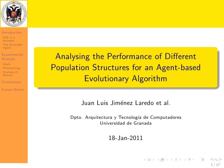 IntroductionP2P in aNutshellThe EvolvableAgentExperimentalAnalysis         Analysing the Performance of DifferentGoalsMetho...