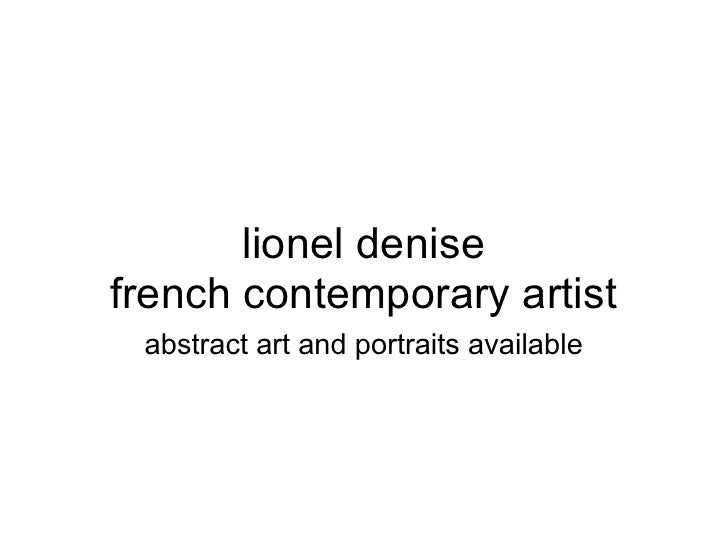 Lionel Denisefrench Contemporary Artist