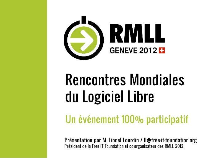 Les Rencontres Mondiales du Logiciel Libre (RMLL 2012) - Lionel Lourdin