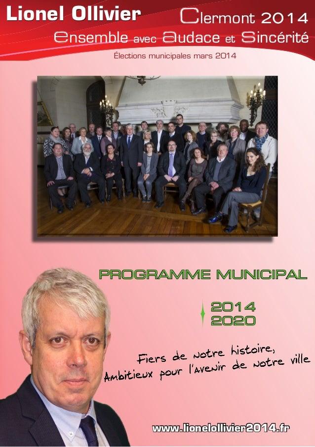 Lionel Ollivier Élections municipales mars 2014 Clermont 2014 ensemble avec audace et sincérité Clermont 2014 ensemble ave...