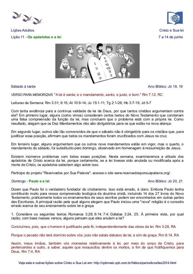 Lições Adultos Cristo e Sua lei Lição 11 - Os apóstolos e a lei 7 a 14 de junho Sábado à tarde Ano Bíblico: Jó 18, 19 VERS...
