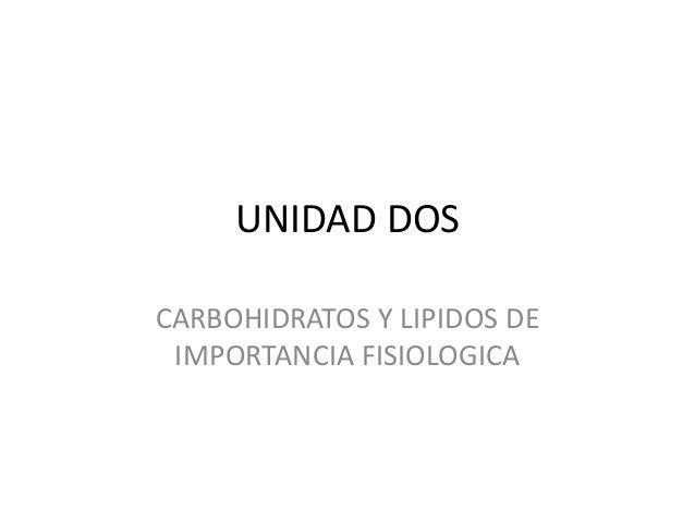 Lipidos y carbohidratos