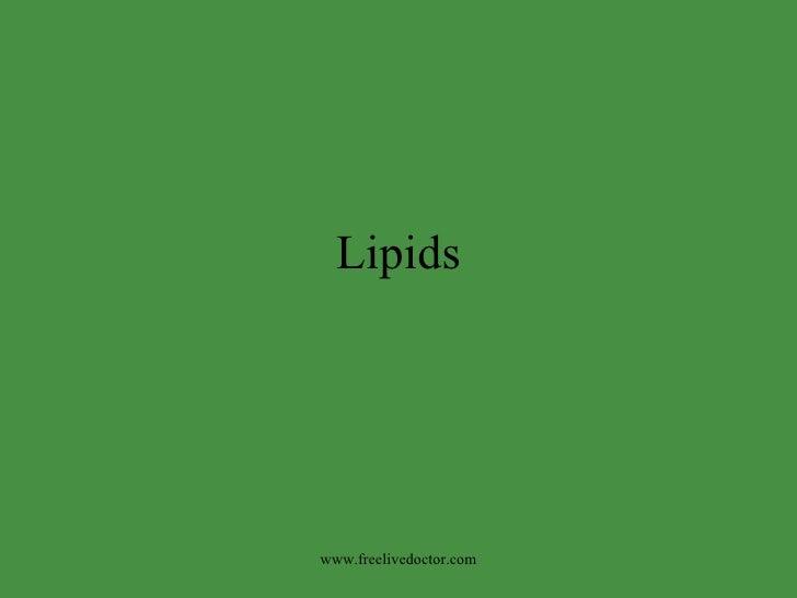 Lipids www.freelivedoctor.com