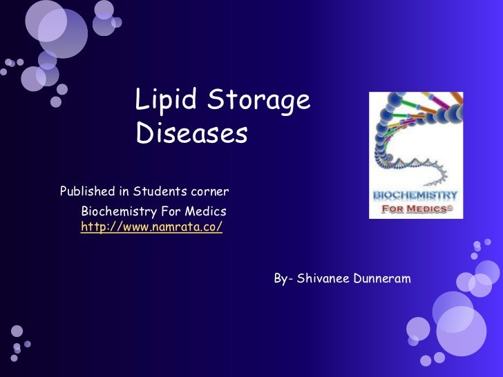Lipid storage diseases
