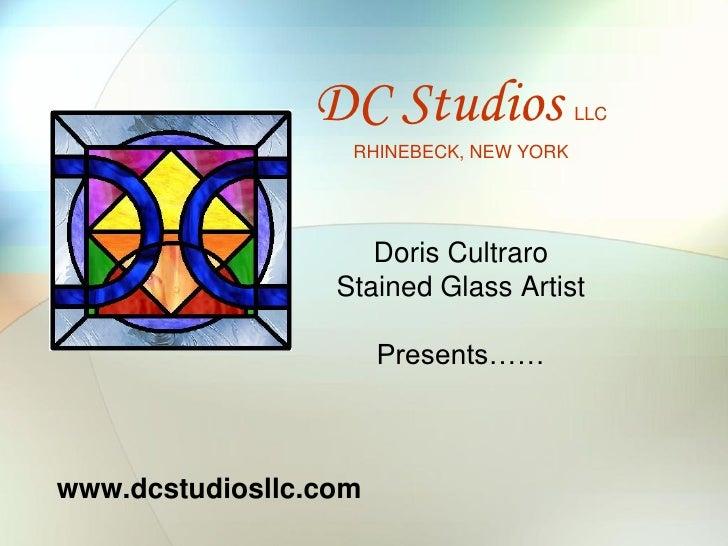 DC Studios               LLC                   RHINEBECK, NEW YORK                     Doris Cultraro                  Sta...