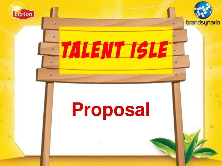 Lipton talent hunt  brand profile proposal