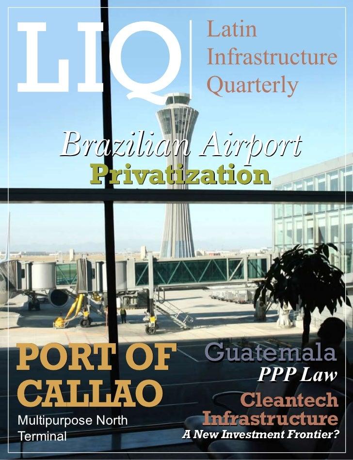 Companies                     Latin Infrastructure Quarterly   1            Brazilian Airport              PrivatizationPO...