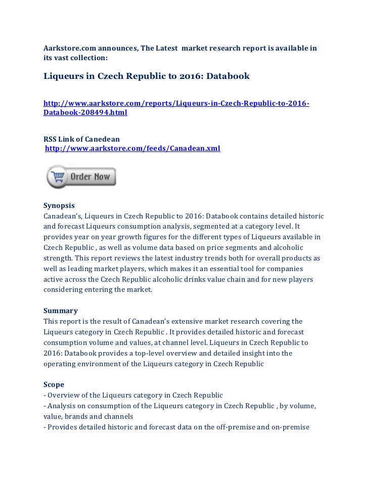 Aarkstore.com announces, The Latest market research report is available inits vast collection:Liqueurs in Czech Republic t...