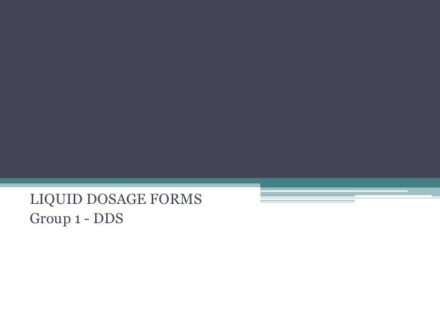 Liquid dosage forms